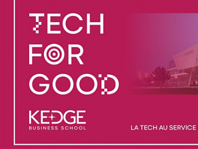 Événement TECH FOR GOOD : Intelligence et bien commun, organisé par KEDGE Business School, le 12 mars 2020 au campus de Bordeaux