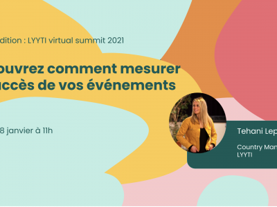 Lyyti Virtual Summit 2021 France 2e édition, le 28 janvier à 11h