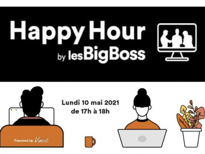 Business Happy Hour by lesBigBoss le 10 mai 2021