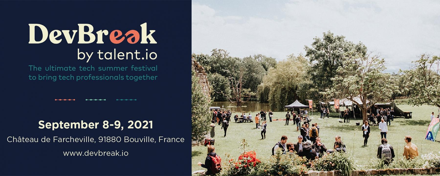 Festival DevBreak 2020, organisé par Talent.io, les 8 et 9 septembre 2021 au Château de Farcheville